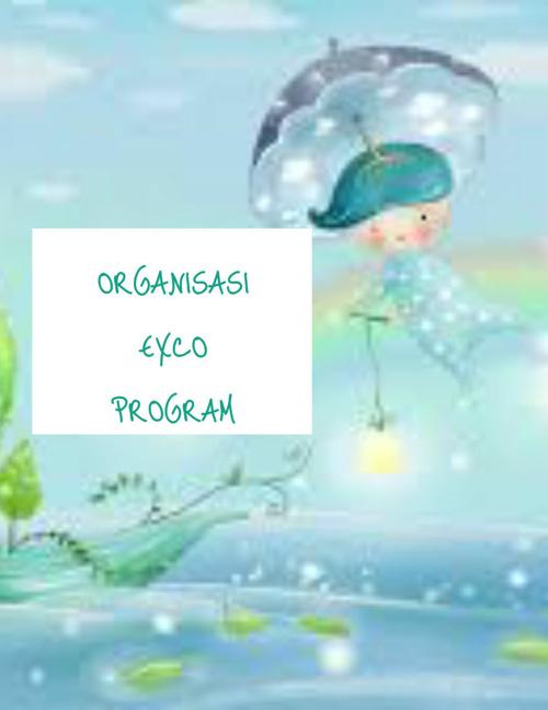 ORGANISASI EXCO PROGRAM