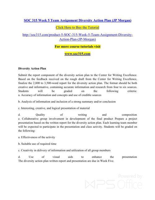 SOC 315 Week 5 Team Assignment Diversity Action Plan (JP Morgan)