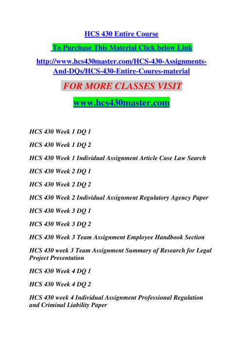 hcs 430 professional regulations and criminal liability for physicians Hcs 430 week 4 signature assignment laws and regulations in health care (buy here:.