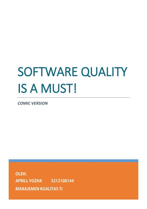 Software Quality is A Must