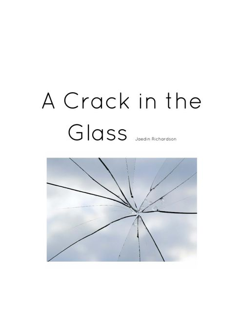 A Crack in the Glass-Jaedin Richardson