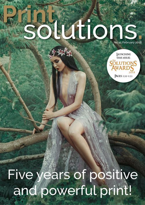 Print Solutions #45 – February 2018