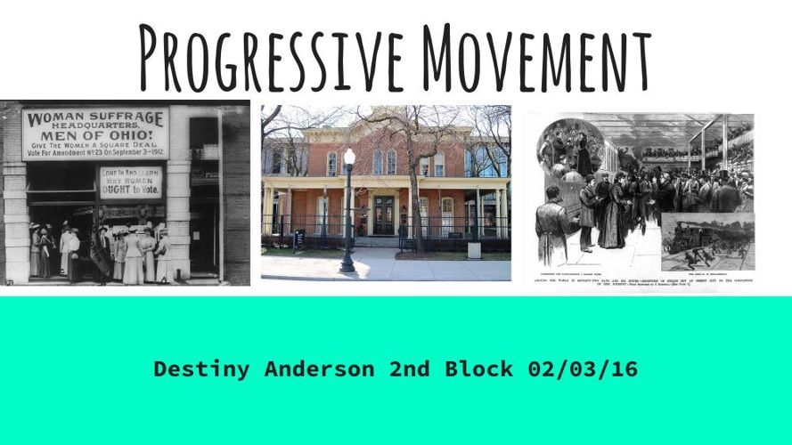Destiny Anderson Progressive Movement Project