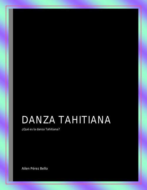 QUÉ ES LA DANZA TAHITIANAN lll