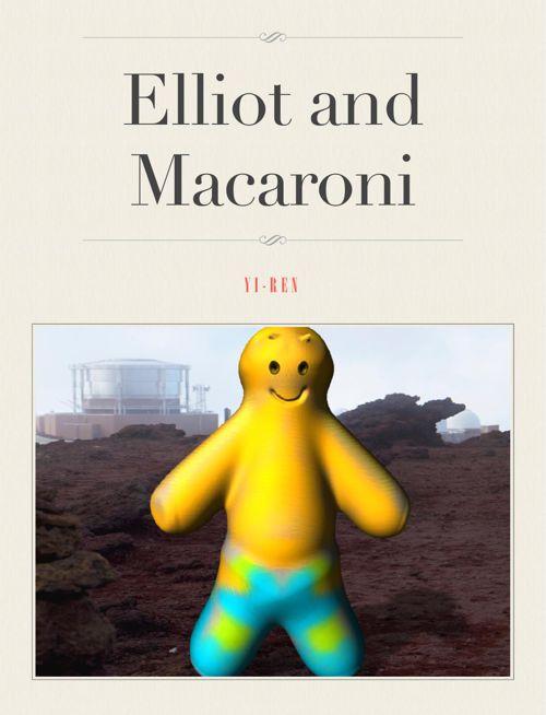 Elliot and Macaroni