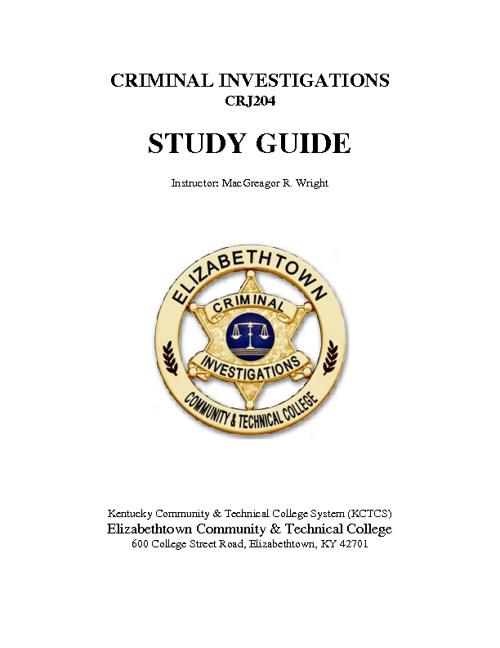 Criminal Investigation - STUDY GUIDE