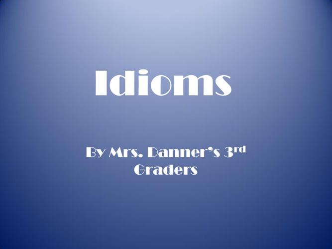 Danner - Idioms