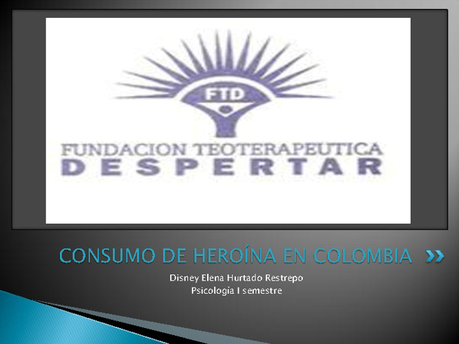 HEROÍNA EN COLOMBIA