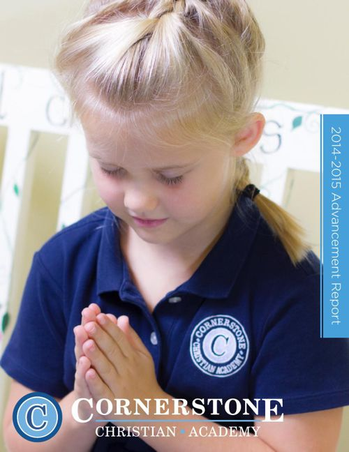 2014-2015 Cornerstone Christian Academy Advancement Report