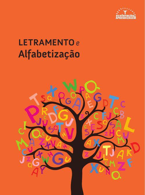 Alfabetização e Letramento - Vol.1