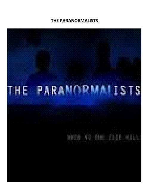 THE PARANORMALISTS