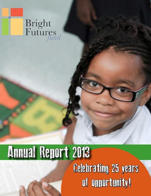 Bright Futures Fund Annual Report 2013