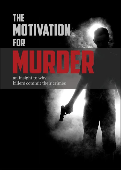 The Motivaton for Murder