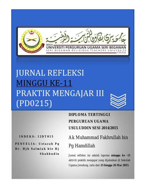 Jurnal Refleksi (PD0215) Praktik Mengajar III Minggu 11