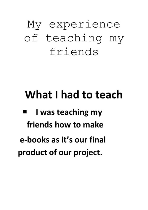 My_experience_of_teaching_my_friends