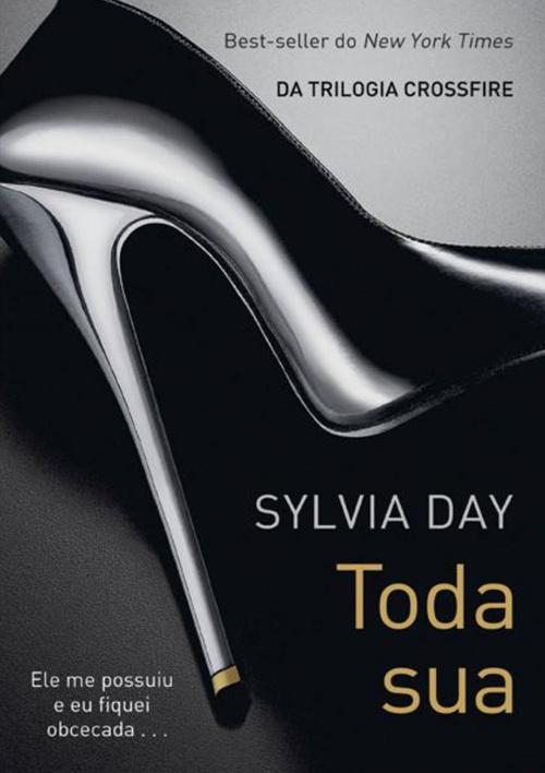 Toda sua, Sylvia Day
