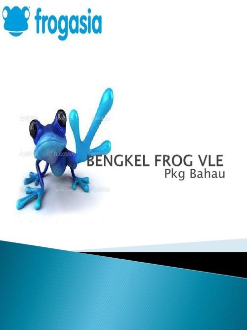 Manual Pengguna Frog VLE (Guru)