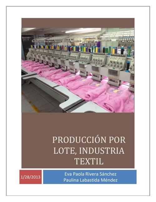 Producción por lote. Industria Textil