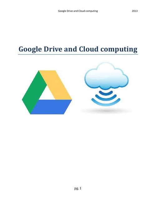 Google Drive and Cloud Computing