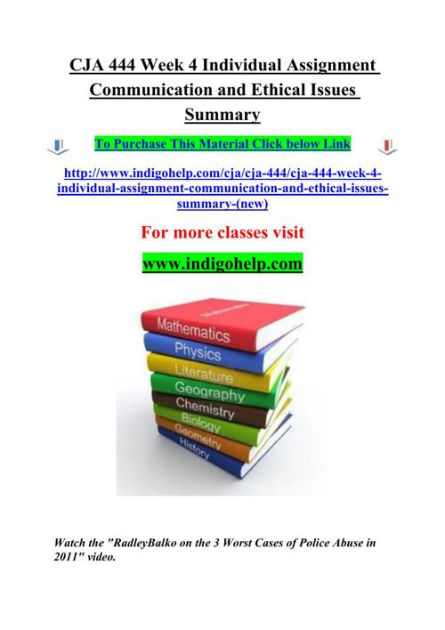 CJA 444 Week 4 Individual Assignment Communication and Ethical I