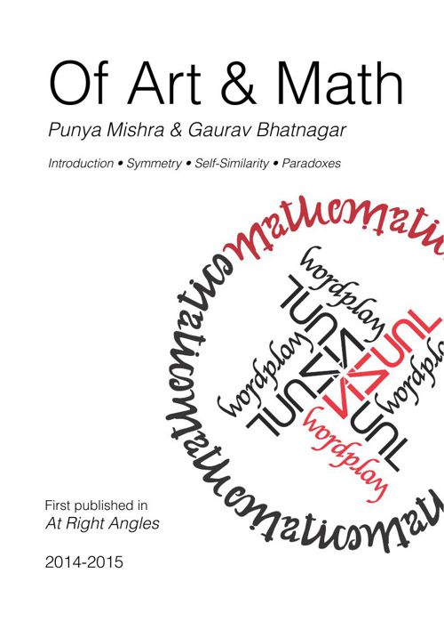 Of Math & Art: by Punya Mishra & Gaurav Bhatnagar