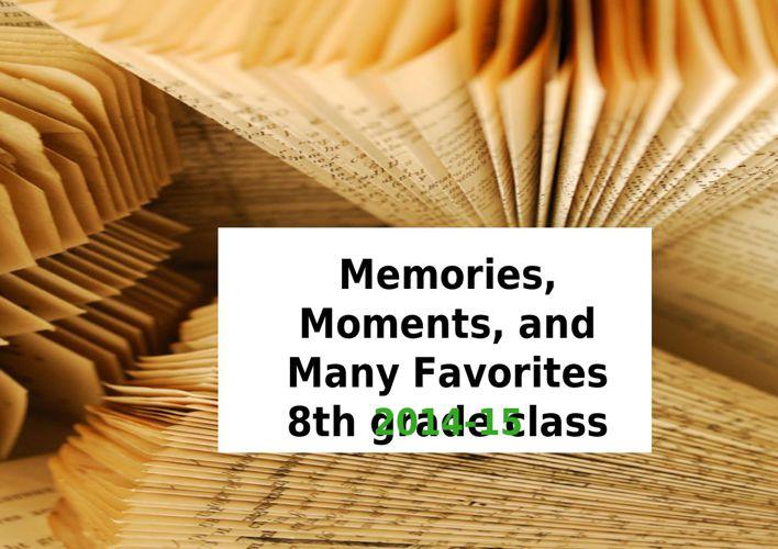 Beilfuss.8th.grade.Memories