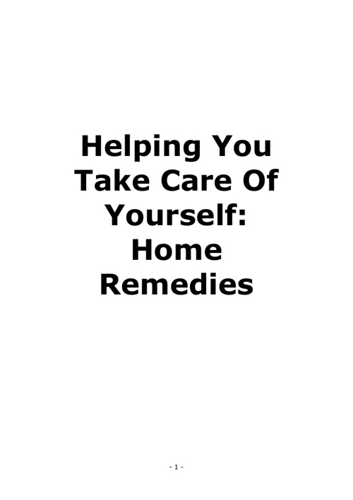 Home Remedies: Helping You Take Care of Yourself Naturally
