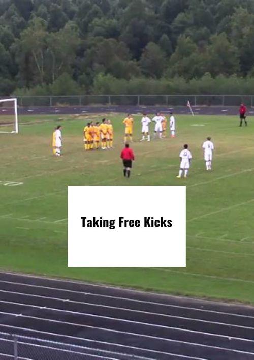 Taking Free Kicks