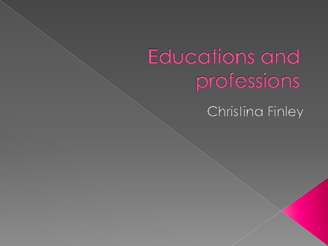 education and professions