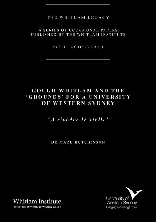 Gough Whitlam & 'Grounds' for a University of Western Sydney