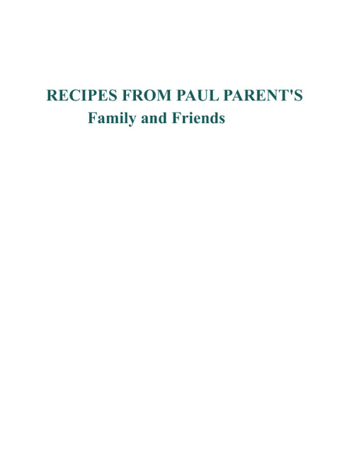 Paul Parent Family Recipes