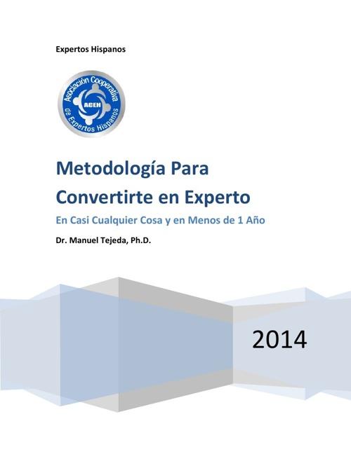 METODOLOGÍA PARA CONVERTIRTE EN EXPERTO