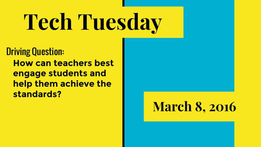 Tech Tuesday, March 2016
