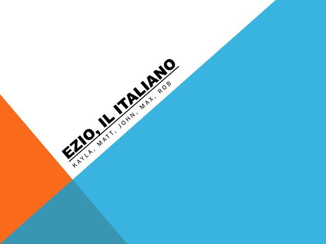 ezio  the  italian