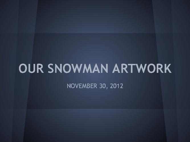 Snowman Artwork