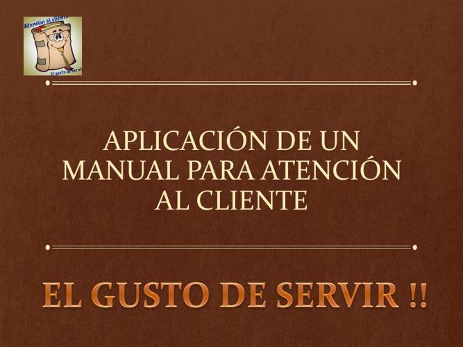 Aplicacion de un manual para atencion al cliente