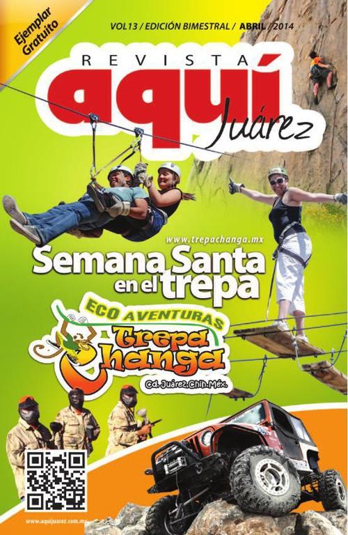 Edición 13 Abril /  Revista Aquí Juárez