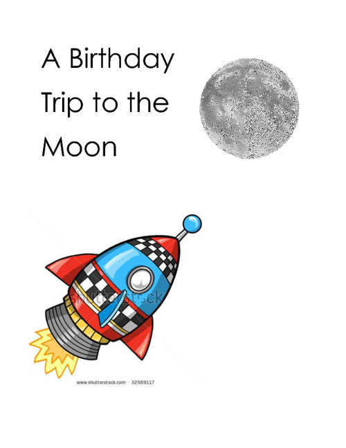 Birthday Trip to Space