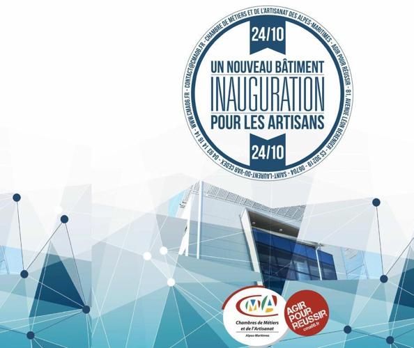 Inauguration Chambre de métiers des Alpes Martitimes