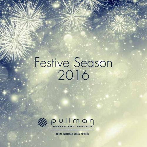 Festive Season 2016 by Pullman Dubai JLT