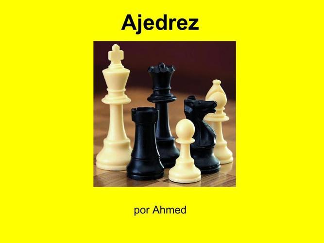 Ahmed  Ajedrez