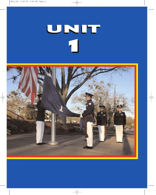 LE1: LEADERSHIP EDUCATION UNI1: Heritage, Organization, and Trad