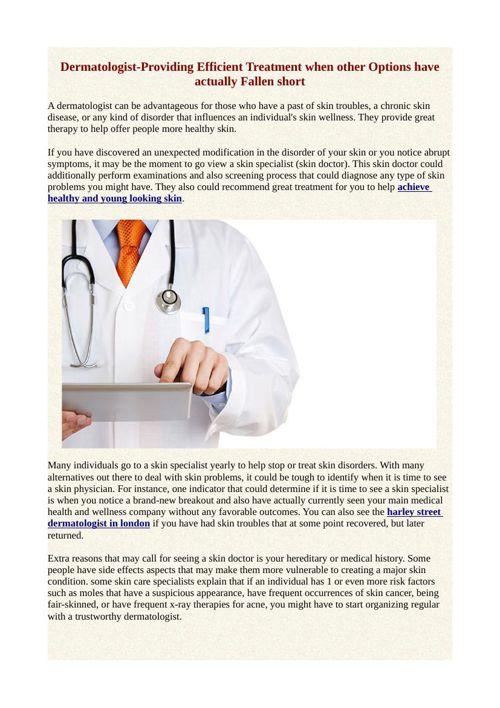 Dermatologist-Providing Efficient Treatment when other Options h