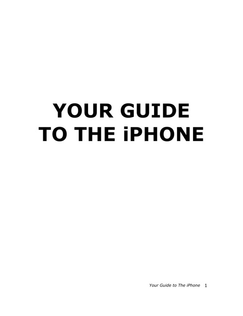 Your Guide to The iPhone
