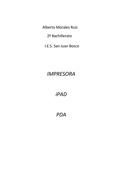 Alberto Morales Ruiz     2º Bachillerato              I