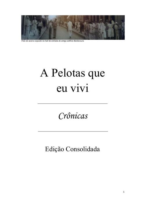 Pelotas, a Princesinha do Sul