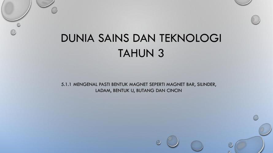 DST TAHUN 3 - Mengenal pasti bentuk magnet