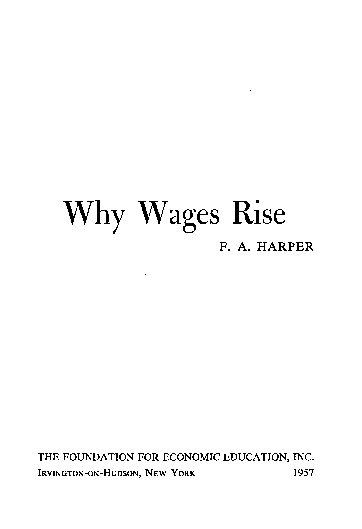 Why Wages Rise. F.A Harper.