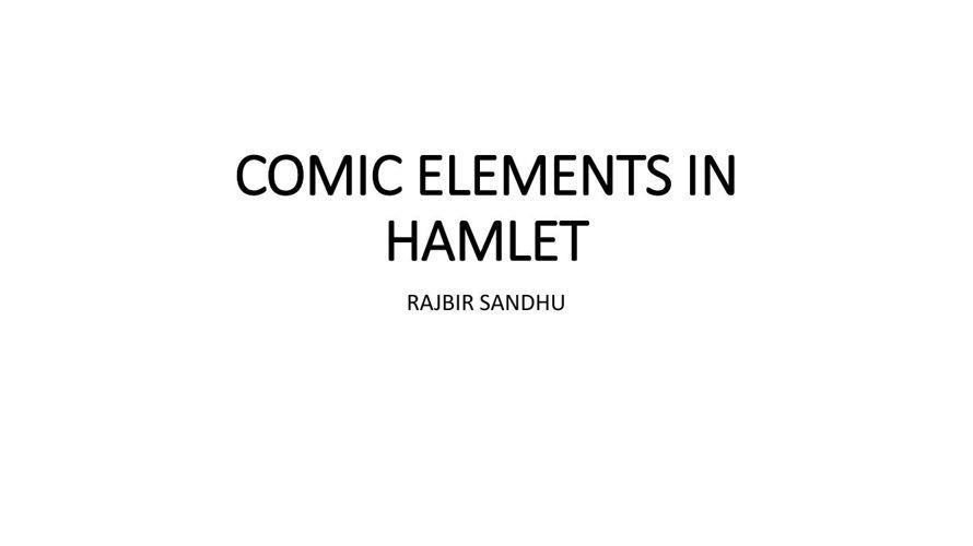 COMIC ELEMENTS IN HAMLET