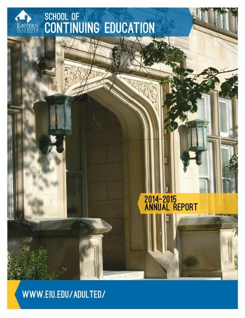 2014-15 Annual Report - EIU School of Continuing Education